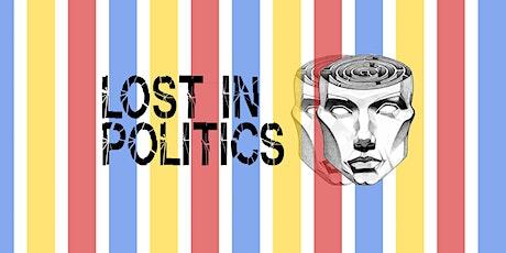 CONMEDIA 2020: Lost in Politics - Miteinander? Gegeneinander? Füreinander? tickets