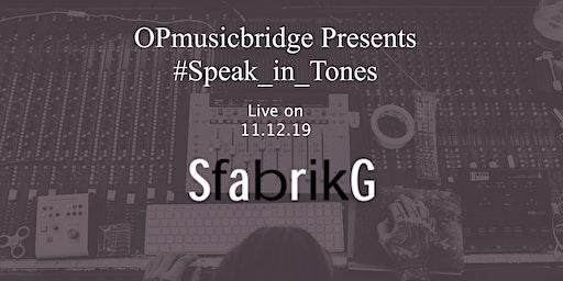 #Speak_in_Tones: Chapter One