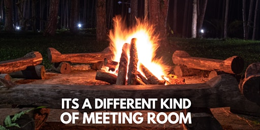 Copy of Campfire Meeting Taster Session