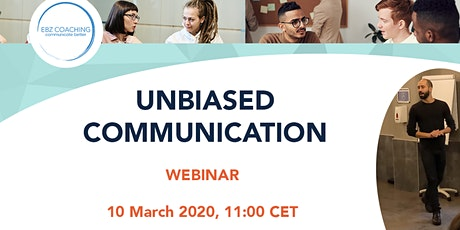 Unbiased Communication - Webinar entradas