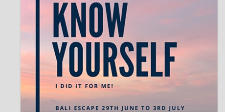 BALI RETREAT Know Yourself tickets