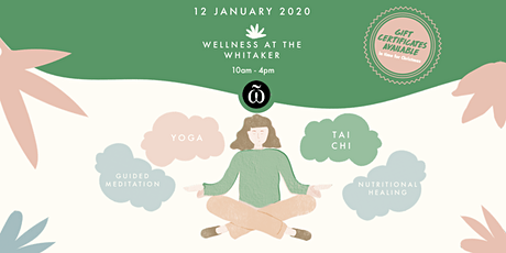 Wellness at the Whitaker tickets