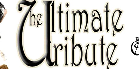 Ultimate Tribute Show - SEVEN ACTS IN ONE NIGHT tickets
