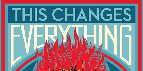 This Changes Everything (Ecotainment! Presents) tickets