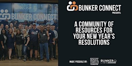 Bunker Connect Austin: A Community of Resources for New Year's Resolutions tickets