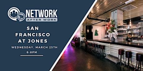 Network After Work San Francisco at Jones tickets