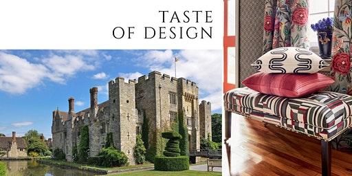 Taste of Design 2020 Roadshow - Hever Castle, Kent