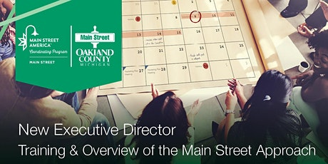 New Executive Director Training & Overview of the Main Street Approach tickets