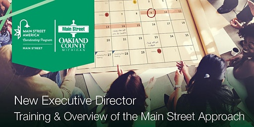New Executive Director Training & Overview of the Main Street Approach