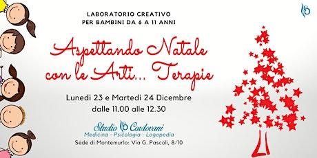 Laboratorio: Aspettando Natale con le Arti... Terapie biglietti