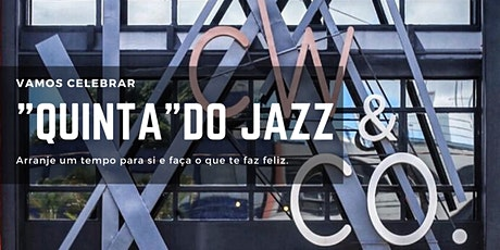 "12/12 (quinta-feira) ""Quinta do Jazz"" no Wine Bar do CW&Co  ingressos"
