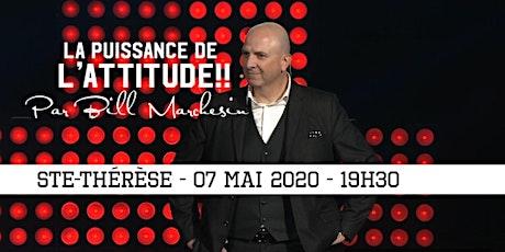 STE-THÉRÈSE - La puissance de l'attitude!! 25$ tickets