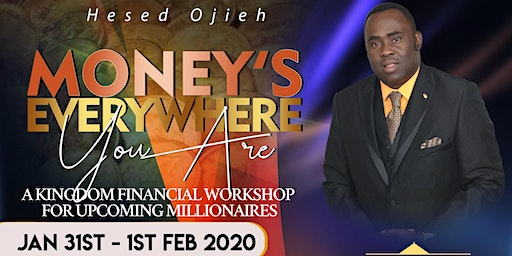 Money's Everywhere You Are Workshop By Hesed Ojieh