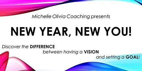 NEW YEAR, NEW YOU - Setting GOALS or Creating VISION! tickets
