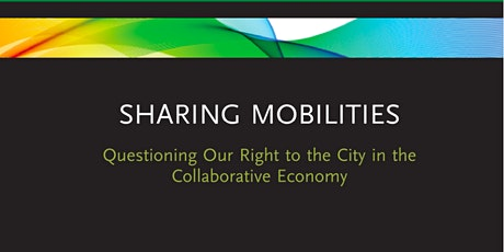 Book Launch - Sharing Mobilities: Questioning Our Right to the City tickets