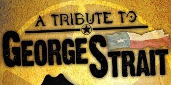 Tribute to George Strait Show