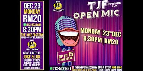 TJF OPEN MIC (23 DEC) tickets