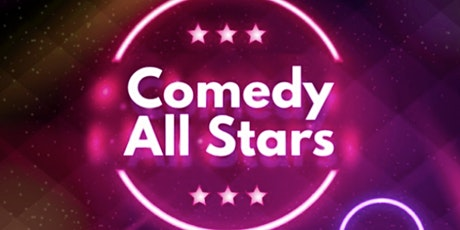 Comedy ( Stand Up Comedy Show ) Comedy All Stars tickets