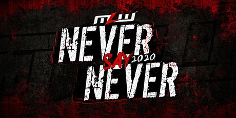 MLW: NEVER SAY NEVER 2020 (Major League Wrestling: FUSION TV taping) tickets