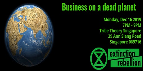 Business on a dead planet tickets