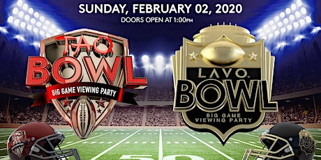 LAVO BOWL! BIG GAME VIEWING PARTY FEB. 2, 2020 tickets