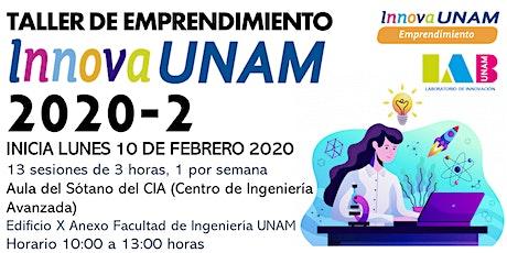 TALLER DE EMPRENDIMIENTO INNOVAUNAM INGENIERÍA 2020-2 tickets