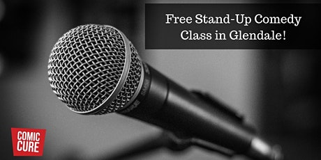 Stand-Up Comedy Class in Glendale tickets