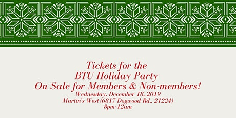 BTU Annual Holiday Party tickets