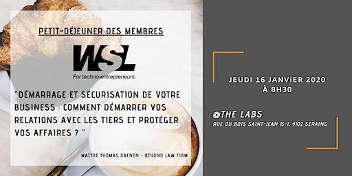 Petit déjeuner des membres   Jeudi 16 janvier à 8H30 @TheLabs