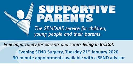 Bristol Evening SEND Surgery.  Tuesday 21st Jan 2020.  6.00 - 8.00pm