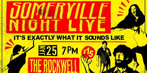 Somerville Night Live @ The Rockwell