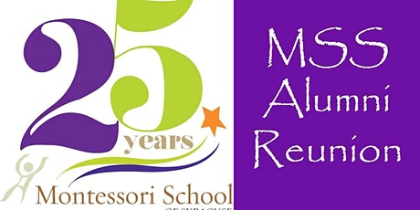 MSS Alumni Reunion (for alumni students and parents) tickets