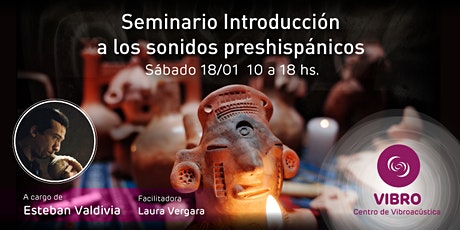 Seminario Introducción a los sonidos preshispánicos entradas