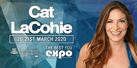Cat LaCohie at The Best You EXPO 2020, Los Angeles tickets
