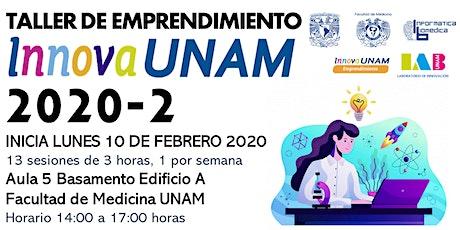 TALLER DE EMPRENDIMIENTO INNOVAUNAM MEDICINA 2020-2 boletos