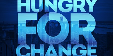 Hungry For Change NYC 5TH Annual Community Service tickets