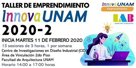 TALLER DE EMPRENDIMIENTO INNOVAUNAM CIDI VESPERTINO 2020-2 tickets