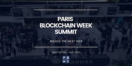 PARIS BLOCKCHAIN WEEK SUMMIT 2020 tickets