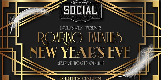 Torbert Street Social NYE Roaring 20's Party