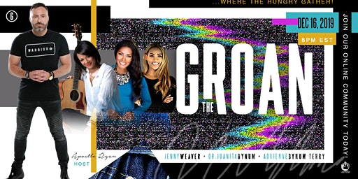 The Groan with Dr. Juanita Bynum, Apostle Ryan LeStrange, and Jenny Weaver