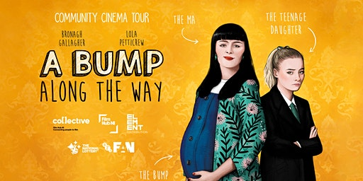 A Bump Along the Way - Ormeau Community Cinema