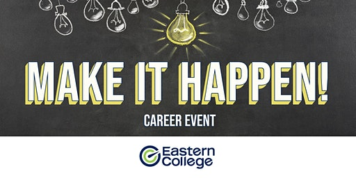 Make it Happen Career Event - Saint John