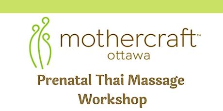 Mothercraft Ottawa: Prenatal Thai Massage Workshop tickets