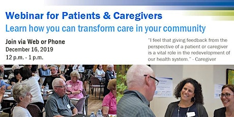 Patients and Caregivers: Learn how you can transform care in your community tickets