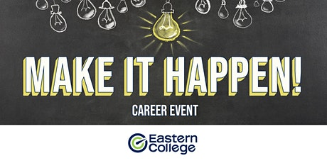 Make it Happen Career Event - Halifax tickets