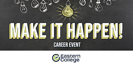 Make it Happen Career Event - Fredericton tickets