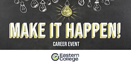 Make it Happen Career Event - Fredericton