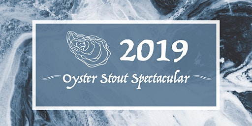 2019 Oyster Stout Spectacular