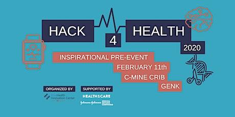 Hack4Health Inspirational pre-event Genk tickets