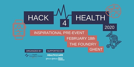 Hack4Health Inspirational pre-event Ghent